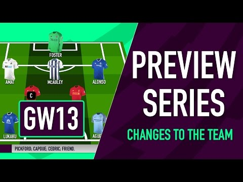 Gameweek 13 Preview | CHANGES TO THE TEAM | Fantasy Premier League 2016/17