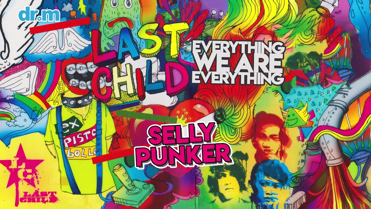 Last Child - Selly Punker