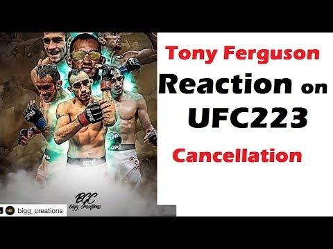 Tony Ferguson reaction to fight cancellation with Khabib Nurmagomedov for UFC 223