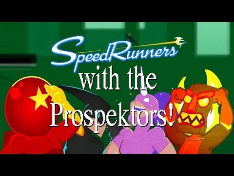 SpeedRunners with the Prospektors!