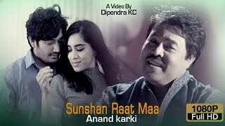 Sunshan Raatma - Ananda Karki | New Nepali Song | Official Video