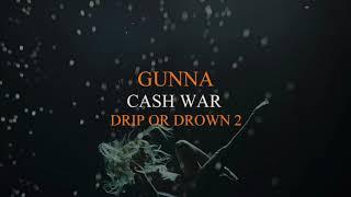 Gunna - Cash War [Official Audio]