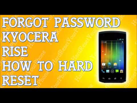 Forgot Password Kyocera Rise How To Hard Reset