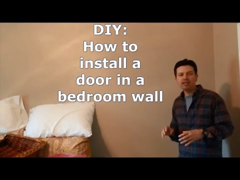 Install a door in an existing wall