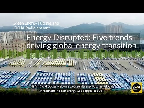 190. Energy Disrupted: Five drivers of global energy transition