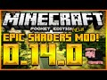 ★MINECRAFT POCKET EDITION 0.14.0 - NEW ULTRA SHADERS MOD - CUSTOM WATER, LIGHT & MORE (MCPE 0.14.0)★