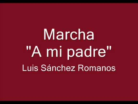 "MARCHA ""A MI PADRE"""