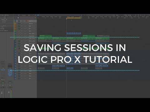 Saving Sessions in Logic Pro X Tutorial
