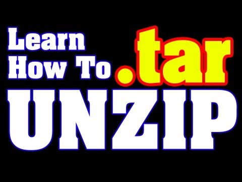 Unzip .Tar - How To Unzip A .tar File Easily