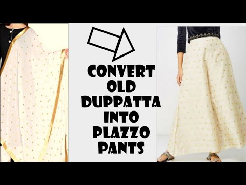 DIY Recycle/Reuse Old Duppatta/Saree into Plazzo Pants~10mins.