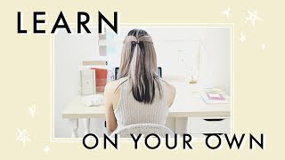 Teach Yourself Anything | How to Be a Student for Life