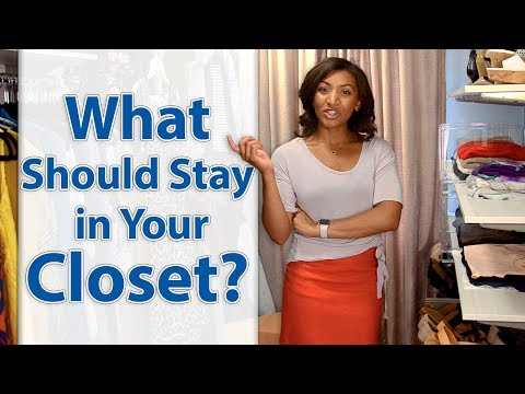 What Should Stay in Your Closet?