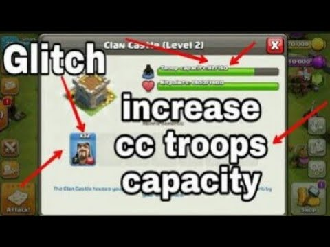 How to increase clan castle troops capacity clash of clans glitch 2017 coc hack