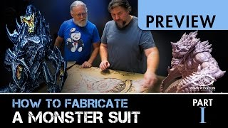 How to Fabricate A Monster Suit - Part 1 - PREVIEW