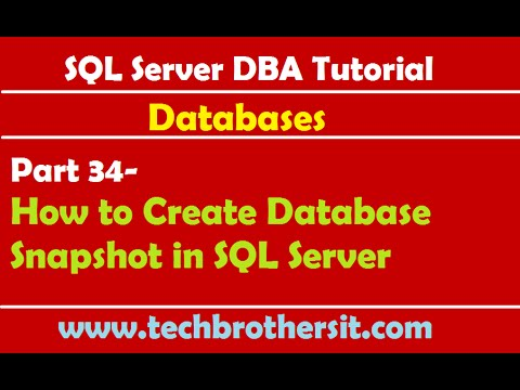 SQL Server DBA Tutorial 34- How to Create Database Snapshot in SQL Server