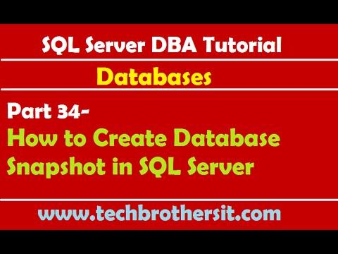 SQL Server DBA Tutorial 34- How to Create Database Snapshot in SQL Server