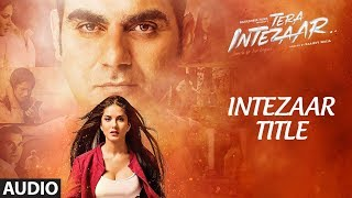 """Intezaar Title Song""  Full Audio 