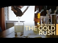 Download How to Make a Gold Rush   60 Second Cocktails MP3,3GP,MP4
