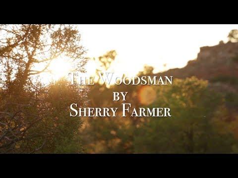 The Woodsman - By Sherry Farmer