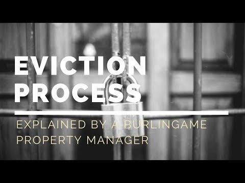 Eviction Process Explained by a Burlingame Property Manager