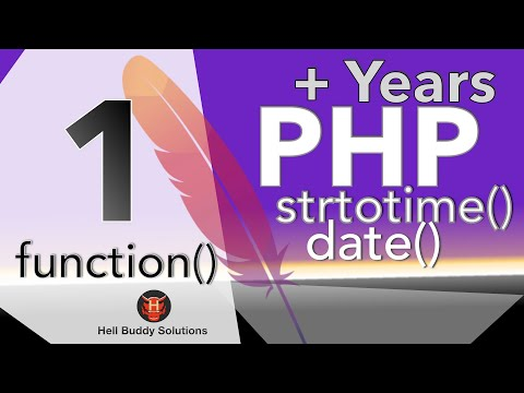 PHP Add Year Part 1 – function date() strtotime()