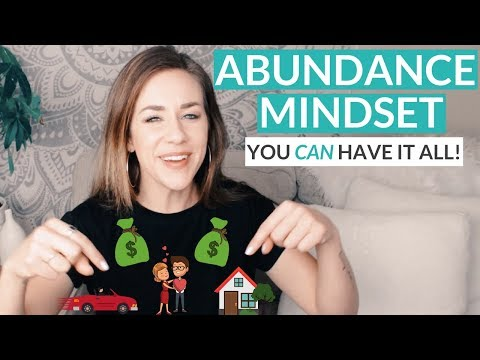 Abundance Mindset (You Can Have It All)