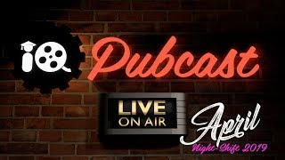 Pubcast! April Night Shift