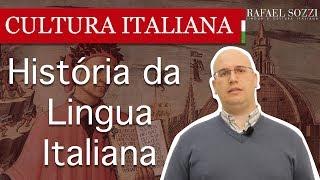 Cultura Italiana - Aula 01 - História da Lingua Italiana