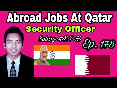 Abroad Jobs At Qatar Country, Post Of Security Officer, Monthly Salary 45000, Apply, Tips In Hindi