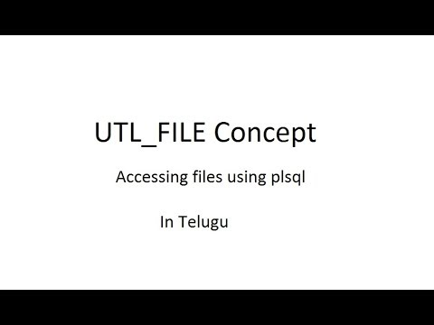 UTL_FILE Concept in Oracle || Accessing files from database || in Telugu