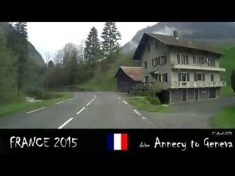 a drive from Annecy France to Geneva Switzerland 27-4-2015