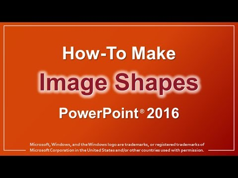 How to Make Image Shapes in PowerPoint 2016