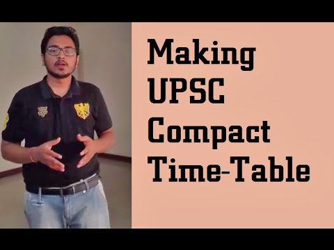 Making UPSC Schedule - A perfect time table for IAS aspirants