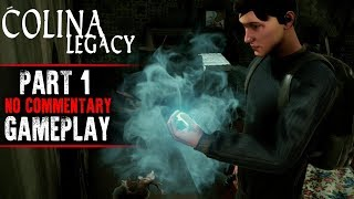 COLINA: Legacy Gameplay - Part 1 (No Commentary)