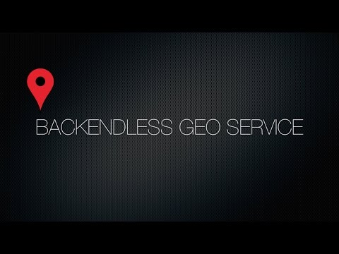 Video 9. Backendless Geolocation API