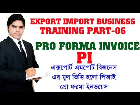 Pro Forma Invoice। Export Import Business Training in Bangla Part-06। with Sample Proforma Invoice