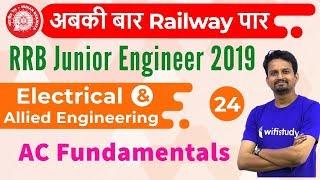 10:30 AM - RRB JE 2019 | Electrical Engg by Ashish Sir | AC Fundamentals