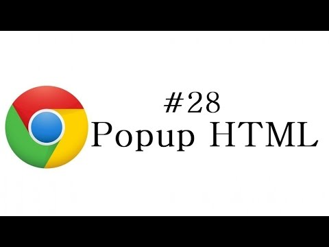 Chrome Extension Tutorial - 28 - Popup HTML