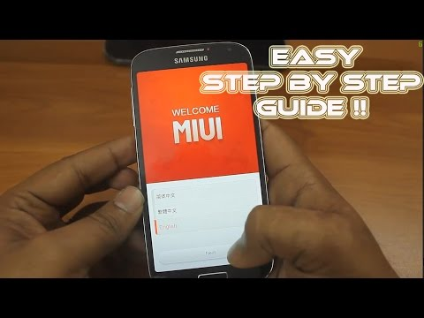 How to install MIUI official ROM to Samsung Galaxy S4 i9500 - Step by Step Guide
