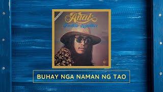 FREDDIE AGUILAR - Buhay Nga Naman Ng Tao (1978)