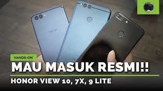 Hands-on Honor View 10, 7X, 9 Lite | RESMI DI INDONESIA!