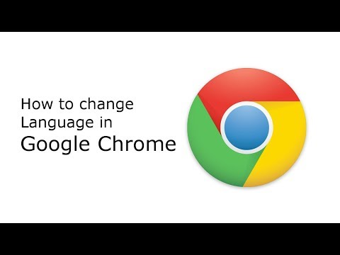 How to Change Language in Google Chrome (2017)