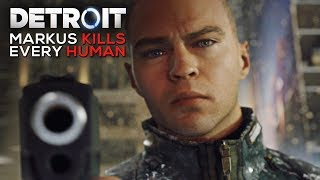 Markus Kills Every Human He Sees (cold Blue Blooded Android Moments) - Detroit Become Human