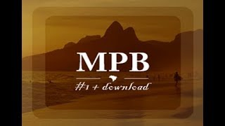 AS MELHORES DO MPB (ANTIGAS) #1 + DOWNLOAD