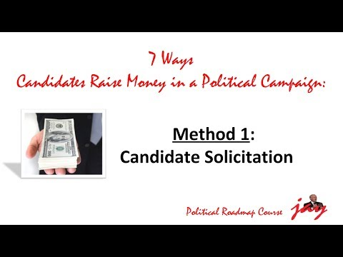 How to Raise Money in a Political Campaign: Candidate Solicitation
