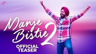 Manje Bistre 2 - Pre Teaser | Gippy Grewal | 12 April 2019 | Releasing Worldwide