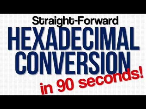 Quick Hexadecimal to Decimal Conversion In Less Than 90 Seconds