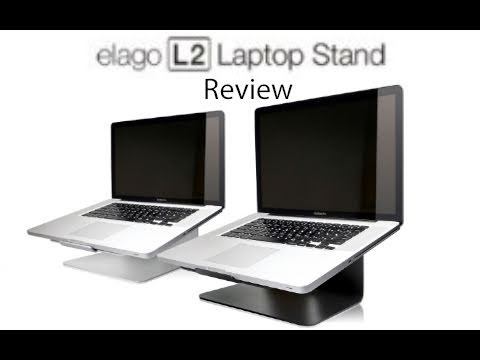 Elago L2 Laptop Stand Review