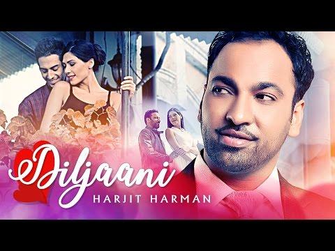 Xxx Mp4 Harjit Harman Quot Diljaani Quot Full Video Song 24 Carat Latest Punjabi Songs T Series 3gp Sex