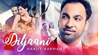 "Harjit Harman: ""Diljaani"" Full Video Song | 24 Carat | Latest Punjabi Songs | T-Series"